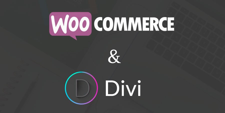 ¿Por qué Divi es la mejor plantilla para tu tienda con WooCommerce?