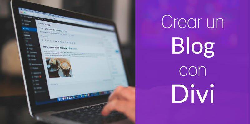 3 Formas de crear un Blog en WordPress con la plantilla Divi