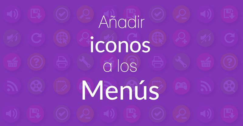 Añadir iconos a los Menús de una web con Divi fácilmente