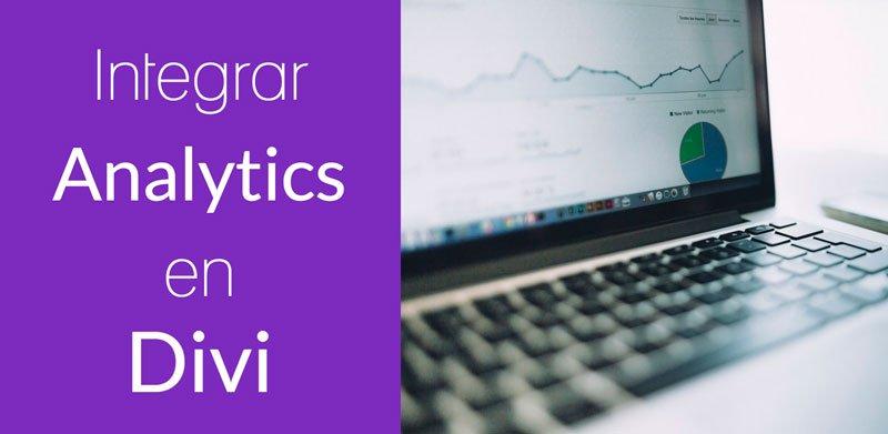 Cómo integrar Google Analytics en la plantilla Divi