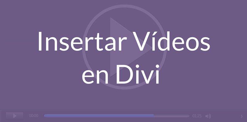 Insertar un vídeo en tu web con Divi – Todo lo que debes saber