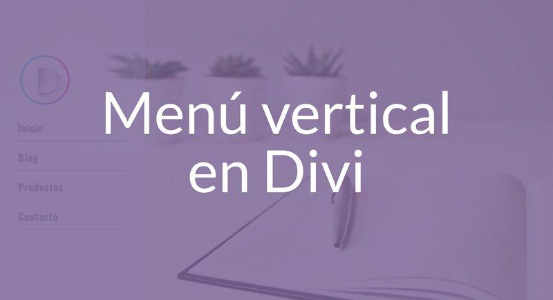 Crear un menú vertical transparente en DIVI paso a paso