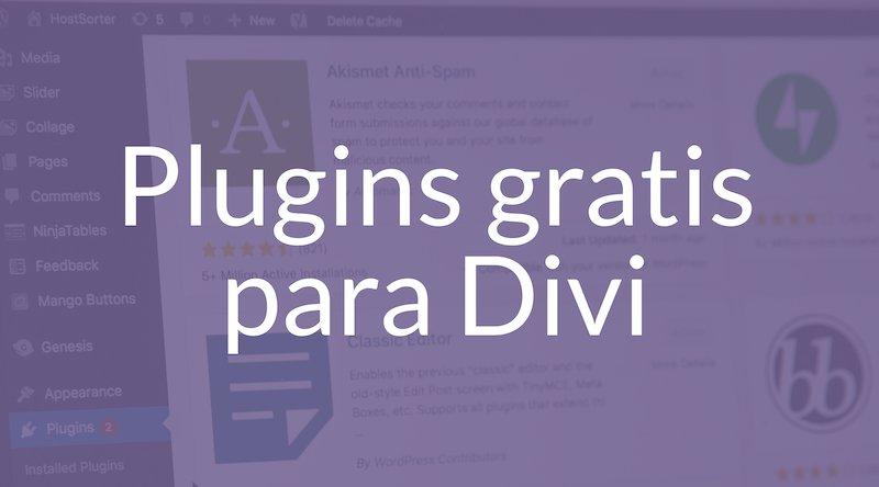 10 Plugins gratuitos para Divi que necesitas en tu web