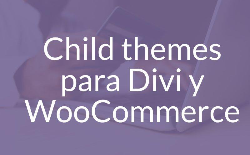 10 Increíbles child themes para Divi con WooCommerce